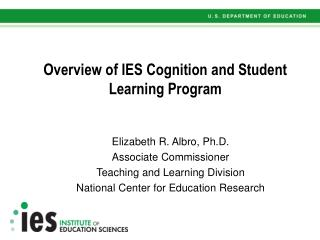 Overview of IES Cognition and Student
