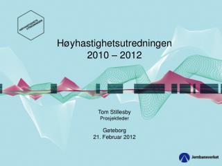Høyhastighetsutredningen 2010 – 2012