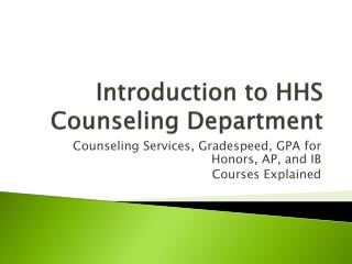 Introduction to HHS Counseling Department