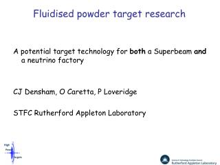 Fluidised powder target research