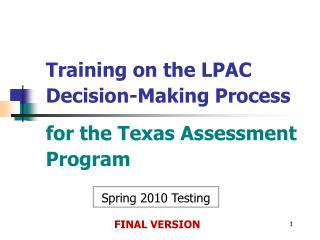 DRAFT LPAC Decision-Making Process for the Texas Assessment ...
