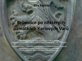 Průvodce  po některých  památk ách  Karlových Varů