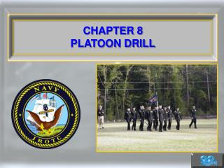 CHAPTER 8 PLATOON DRILL