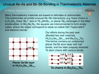 Unusual As–As and  Sb–Sb  Bonding in Thermoelectric Materials