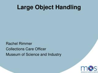 Large Object Handling