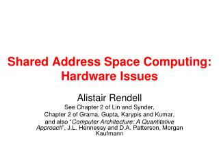 Shared Address Space Computing: Hardware Issues
