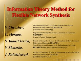 Information Theory Method for Flexible Network Synthesis