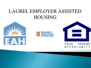 LAUREL EMPLOYER ASSISTED HOUSING