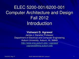 ELEC 5200-001/6200-001 Computer Architecture and Design Fall 2012 Introduction