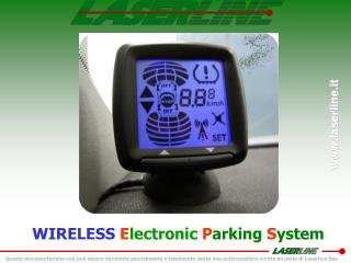 WIRELESS  E lectronic P arking  S ystem