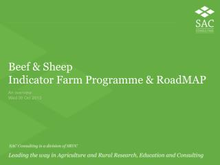 Beef  &  Sheep  Indicator Farm Programme &  RoadMAP