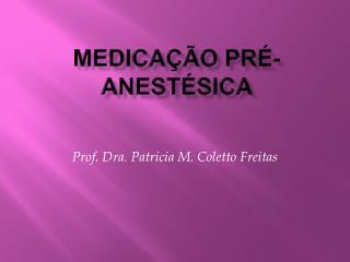 MEDICA  O PR -ANEST SICA