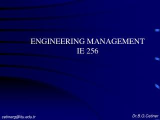 ENGINEERING MANAGEMENT IE 256