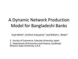 A Dynamic Network Production Model for Bangladeshi Banks