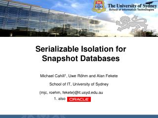 Serializable Isolation for Snapshot Databases