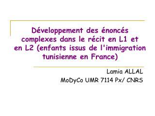 D veloppement des  nonc s complexes dans le r cit en L1 et en L2 enfants issus de limmigration tunisienne en France