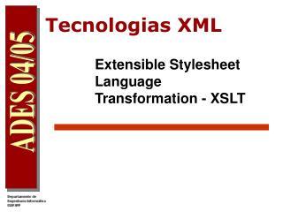 Tecnologias XML