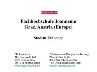 Fachhochschule Joanneum Graz, Austria (Europe) Student Exchange