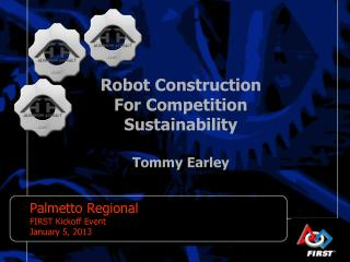 Robot Construction For Competition Sustainability Tommy Earley