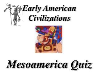 Early American Civilizations