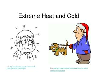 Extreme Heat and Cold