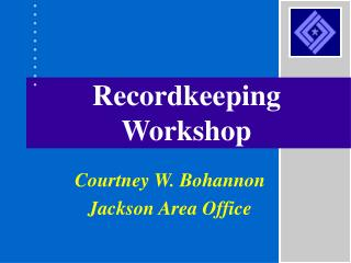 Recordkeeping Workshop