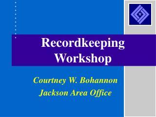 Recordkeeping Workshop