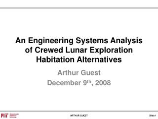 An Engineering Systems Analysis of Crewed Lunar Exploration Habitation Alternatives