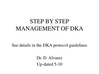 STEP BY STEP MANAGEMENT OF DKA