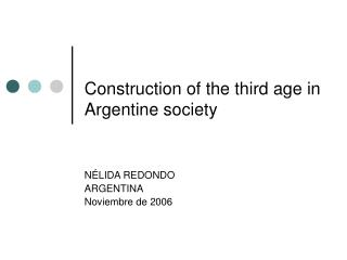 Construction of the third age in Argentine society