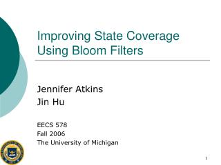 Improving State Coverage Using Bloom Filters