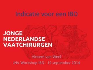 Indicatie voor een IBD