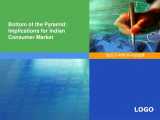 Bottom of the Pyramid: Implications for Indian Consumer Market