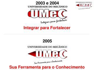 2003 e 2004