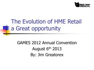 The Evolution of HME Retail  a Great opportunity