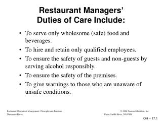 Restaurant Managers'  Duties of Care Include: