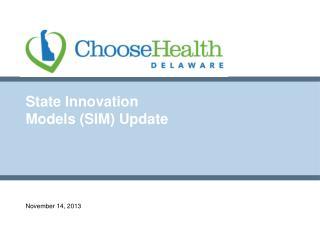 State Innovation Models (SIM) Update