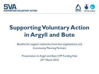 Supporting Voluntary Action in Argyll and Bute