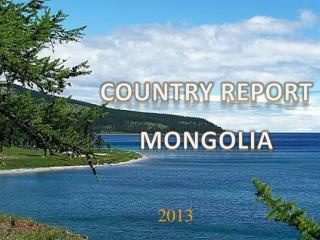 Country report mongolia
