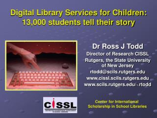 Digital Library Services for Children: 13,000 students tell their story