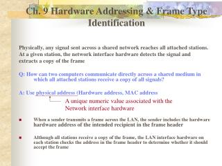 Ch. 9 Hardware Addressing & Frame Type Identification