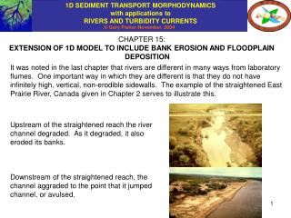 CHAPTER 15: EXTENSION OF 1D MODEL TO INCLUDE BANK EROSION AND FLOODPLAIN DEPOSITION