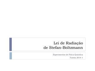 Lei de Radiação de Stefan-Boltzmann