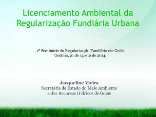 Licenciamento Ambiental da Regularização Fundiária Urbana
