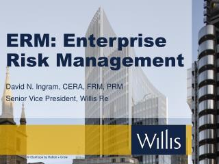 ERM: Enterprise Risk Management