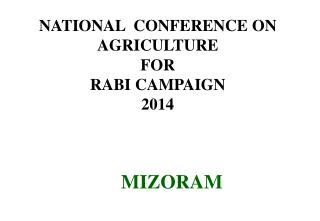 NATIONAL  CONFERENCE ON AGRICULTURE FOR RABI CAMPAIGN 2014