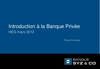 Introduction � la Banque Priv�e