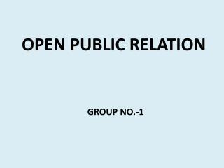 OPEN PUBLIC RELATION