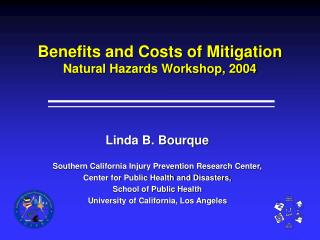 Benefits and Costs of Mitigation Natural Hazards Workshop, 2004