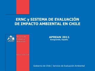 ERNC y SISTEMA DE EVALUACIÓN  DE IMPACTO AMBIENTAL EN CHILE